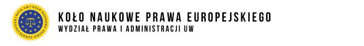 Koło Naukowe Prawa Europejskiego WPIA UW